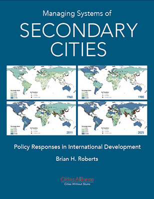 Managing Systems of Secondary Cities